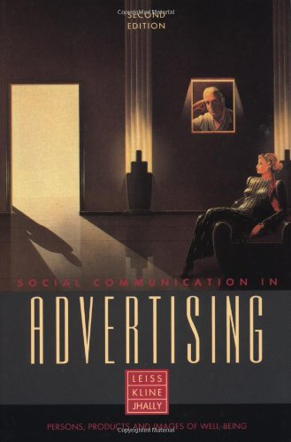 Social Communication in Advertising: Persons, Products and Images of Well-Being