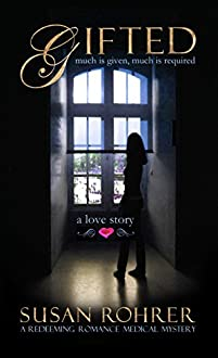 (FREE on 2/24) Gifted: A Love Story by Susan Rohrer - http://eBooksHabit.com