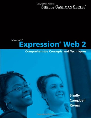 Microsoft® Expression® Web 2: Comprehensive Concepts and Techniques