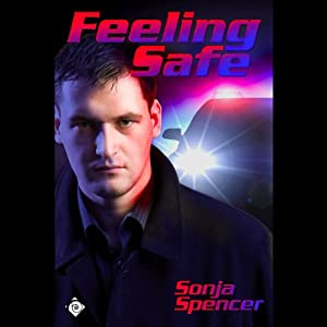 Feeling Safe | [Sonja Spencer]