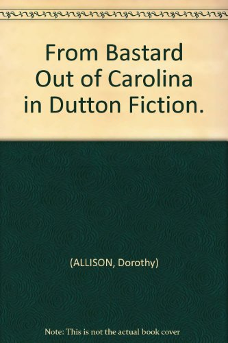 an analysis of bastard out of Immediately download the bastard out of carolina summary, chapter-by-chapter analysis, book notes, essays, quotes, character descriptions, lesson plans, and more - everything you need for studying or teaching bastard out of carolina.