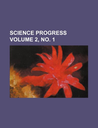 Science progress Volume 2, no. 1