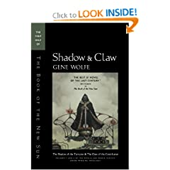 Shadow &amp; Claw: The First Half of 'The Book of the New Sun' by Gene Wolfe