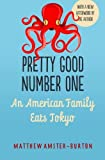 Pretty Good Number One: An American Family Eats Tokyo