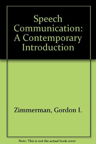 Speech Communication: A Contemporary Introduction