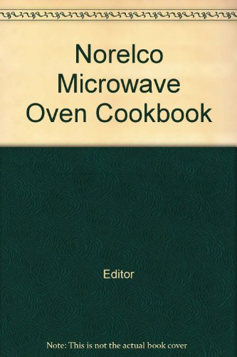 Norelco Microwave Oven Cookbook