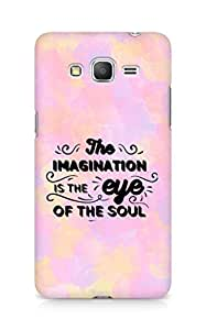 Amez The Imagination is the Eye of the Soul Back Cover For Samsung Galaxy Grand Prime