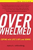 img - for Overwhelmed: Coping with Life's Ups and Downs book / textbook / text book