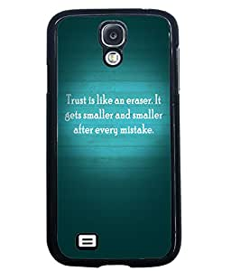 Fuson 2D Printed Quotes Designer back case cover for Samsung Galaxy S4 I9500 / I9505 - D4555
