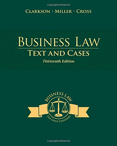 Business Law: Text and Cases