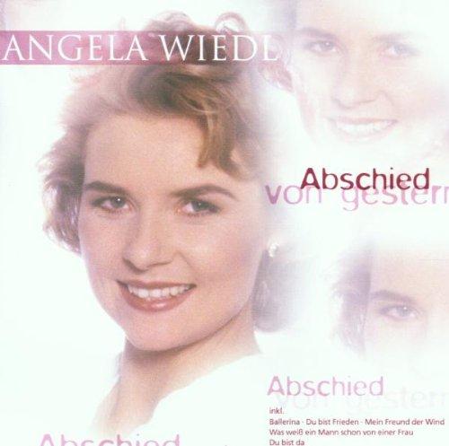 Angela Wiedl - Abschied von gestern - Zortam Music