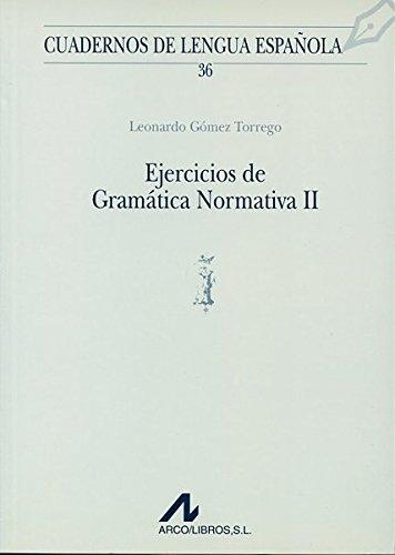 EJERCICIOS DE GRAMATICA NORMATIVA II