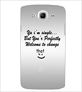 PrintDhaba Quote D-4895 Back Case Cover for SAMSUNG GALAXY MEGA 5.8 (Multi-Coloured)