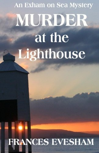 Murder at the Lighthouse: An Exham on Sea Mystery (Murder British compare prices)
