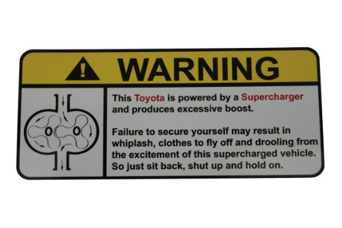Toyota Warning Supercharger, Warning decal, sticker (Toyota Corolla Supercharger compare prices)