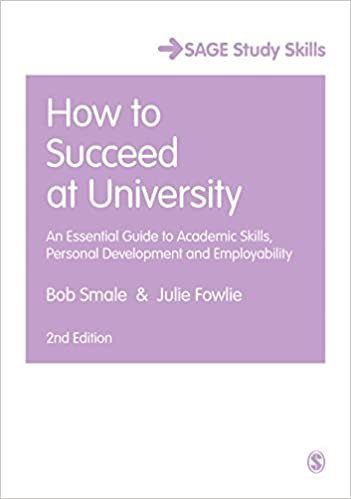 Image: Cover of How to Succeed at University: An Essential Guide to Academic Skills and Personal Development (Sage Study Skills Series)