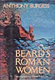 Beard's Roman Women: A Novel (0070089604) by Burgess, Anthony