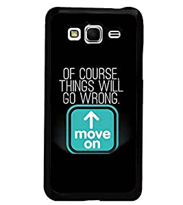 PrintDhaba Quote D-3968 Back Case Cover for SAMSUNG GALAXY GRAND PRIME (Multi-Coloured)