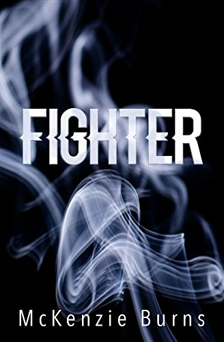 Fighter (The Fighter Series Book 1)