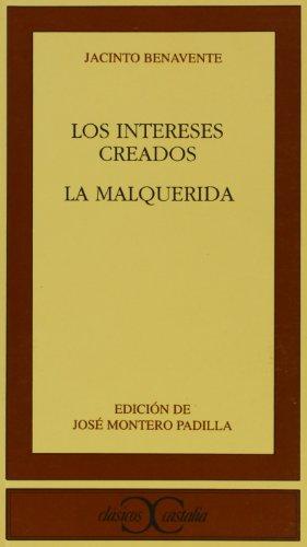 Los intereses creados (Clasicos Castalia) (Spanish Edition)
