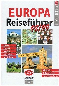 Europa Reiseführer 1998/99. Mit Hotels, Restaurants