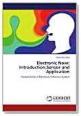 Electronic Nose: Introduction,Sensor and Application: Fundamental of Electronic Olfaction System