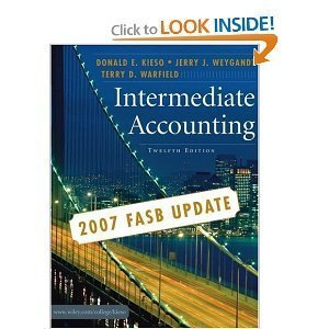 Intermediate Accounting By Donald E. Kieso, Jerry J. Weygandt, Terry D. Warfield (12th Edition)