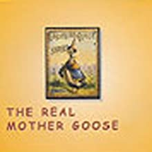 The Real Mother Goose (       UNABRIDGED) by Unknown Narrated by Vanessa Maroney