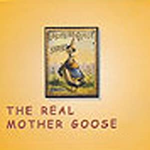 The Real Mother Goose | [Unknown]