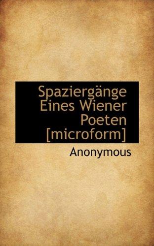 Spaziergänge Eines Wiener Poeten [microform]