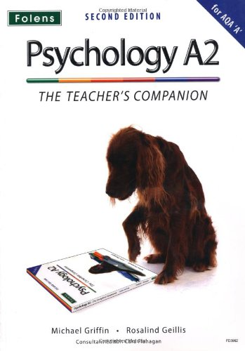 The Complete Companions: A2 Teacher's Companion for AQA A Psychology