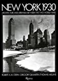 img - for Robert A. M. Sterm: New York 1930 : Architecture and Urbanism Between the Two World Wars (Hardcover); 2009 Edition book / textbook / text book