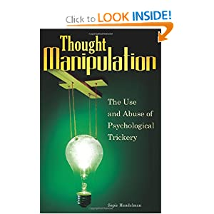 Thought Manipulation: The Use and Abuse of Psychological Trickery read online