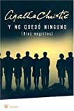 Y no quedo ninguno/and Then There Were None (Spanish Edition)