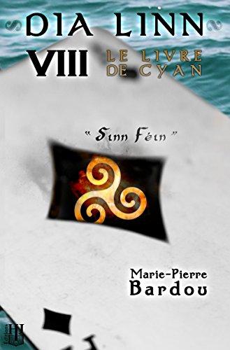 dia-linn-viii-le-livre-de-cyan-sinn-fein-french-edition