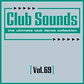 Club Sounds, Vol. 69 [Explicit]