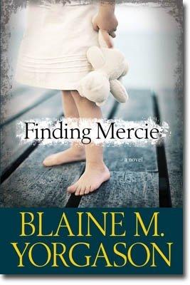 Finding Mercie, Blaine Yorgason