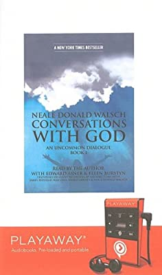 Conversations with God: An Uncommon Dialogue (Conversations with God)