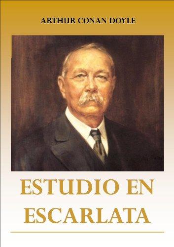Arthur Conan Doyle - Estudio en escarlata (Sherlock Holmes nº 1) (Spanish Edition)