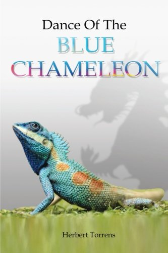 Dance of the Blue Chameleon