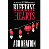 Bleeding Hearts: Book One of the Demimonde ~ Ash Krafton