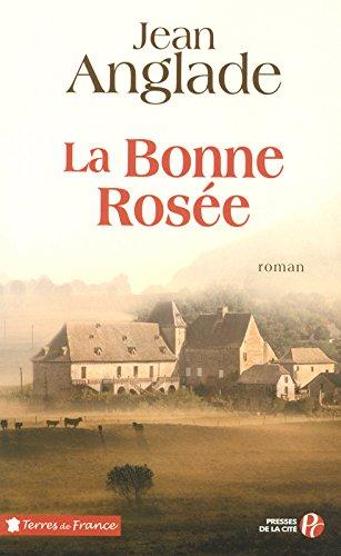 La bonne rosée : roman