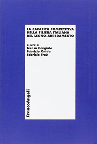 la-capacita-competitiva-della-filiera-italiana-del-legno-arredamento-economia-e-politica-industriale