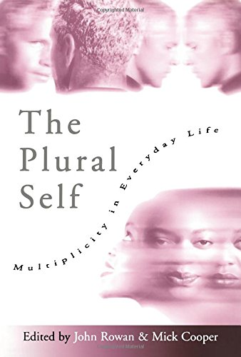 The Plural Self: Multiplicity in Everyday Life