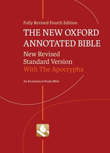 New Oxford Annotated Bible with Apocrypha: New Revised Standard Version: Fourth Edition