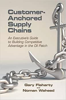 Customer-Anchored Supply Chains: An Executive