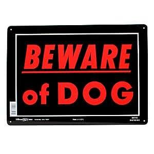 Hillman Sign Center- Beware of Dog