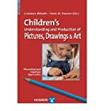 img - for [(Children's Understanding and Production of Pictures, Drawings, and Art: Theoretical and Empirical Approaches)] [Author: Constance Milbrath] published on (January, 2008) book / textbook / text book