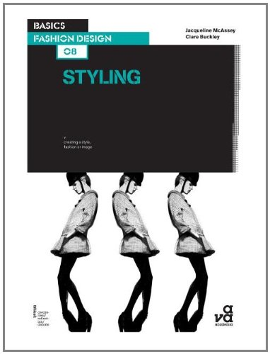 Basics Fashion Design: Styling