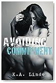 Avoiding Commitment (Avoiding Series)